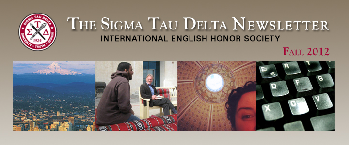 The Sigma Tau Delta Newsletter - Fall 2012